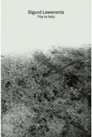 Sigurd Lewerentz. Trip to Italy. 2G Essays | Moises Puente | 9783960988328 | Walther König