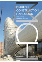 MODERN CONSTRUCTION HANDBOOK - third edition | Andrew Watts | 9783990434543