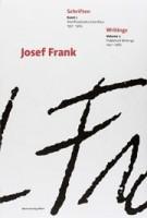 Josef Frank. Schriften - Writings. Veröffentliche Schriften 1910-1930 - Published Writings 1910-1930 | Josef Frank, Tano Bojankin, Christopher Long, Iris Meder | 9783993000868