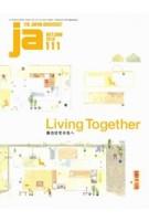 ja 111: Living Together | The Japan Architect | 9784786902970