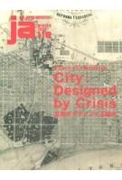 JA 118. Place + Urbanism City. Designed by Crisis | 9784786903199 | Japan Architect | 4910051331205