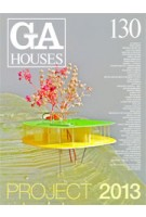 GA HOUSES 130. PROJECT 2013 | GA magazine | 9784871400787