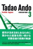 Tadao Ando 3. Inside Japan | 9784887062962 | TOTO