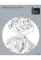 Architectural Ethnography. Japanese Pavilion Venice Biennale 2018 | Kaijima Stalder Iseki | 9784887063716