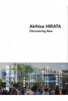 Akihisa Hirata. Discovering New | 9784887063730 | TOTO