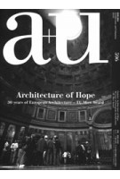 a+u 596. 2020:05. Architecture of Hope. 30 years of European Architecture – EU Mies Award | 9784900212510 | a+u magazine