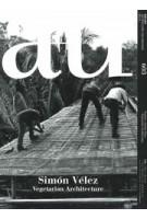 a+u 603. 2020:12. Simón Vélez. Vegetarian Architecture | 9784900212589 | a+u magazine | 4910019731207