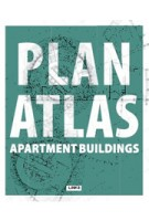 PLAN ATLAS. Apartment Buildings | Carles Broto | 9788415492436