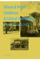 Alison & Peter Smithson. A Critical Anthology | Max Risselada | 9788434312548