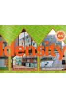 Density 1-4. New Collective Housing. Condensed edition