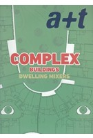a+t 49. COMPLEX BUILDINGS. Dwelling Mixers | 9788469772515