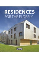 RESIDENCES FOR THE ELDERLY | Jacobo Krauel | 9788490540398