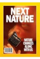 Next Nature. Nature changes along with us | Koert Van Mensvoort, Hendrik-Jan Grievink | 9788492861538