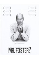 How Much Does Your Building Weigh Mr. Foster? | Norman Foster, Norberto López Amado, Carlos Carcas | 9788493949839