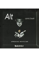 ALT Comic Book: Approaching Architecture | Angel Luis Tendero | By Architect | 9788494191527