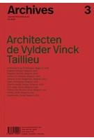 Archives 3. Architecten de Vylder Vinck Taillieu | 9788494767821