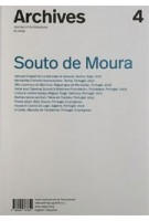 Archives 4. Souto De Moura | 9788494767852 | Archives Journal of Architecture