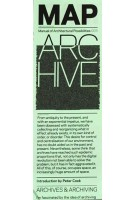 MAP 003. ARCHIVE. Archives Archiving | MANUAL OF ARCHITECTURAL POSSIBILITIES | 9788771030020