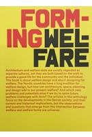 FORMING WELFARE | Arkitektens Forlag | 9788774074342