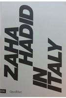 Zaha Hadid in Italy | Pippo Ciorra, Margherita Guccione | 9788822900999