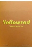 Yellowred is a publication that concerns architecture projects, built on preexisting architecture, converting, reusing, extending, downsizing or refurbishing it. Its main goal is to illustrate how buildings, in their inevitable transformation process, can