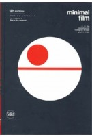 Minimal Film. The Cinematic World reimagined through Graphic Design | Matteo Civaschi | 9788857239675 | Skira