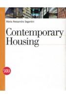 Contemporary Housing Maria Alessandra Segantini | 9788861305359 | Skira