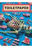 TOILET PAPER magazine 13 | Maurizio Cattelan, Pierpaolo Ferrari | 9788862084901