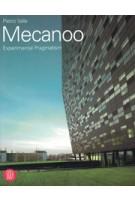 Mecanoo. Experimental Pragmatism | SKIRA | 9788876246555