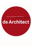 Yearbook de Architect 2014. Works of Dutch Architects 2014 | Hans de Jong | 9789012585491