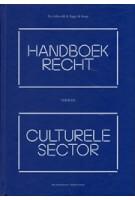 Handboek recht voor de culturele sector | Peggy de Jonge, Eva Schieveld | 9789013145878