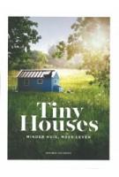 Tiny Houses. minder huis, meer leven | Monique van Orden | 9789021566740 | Kosmos