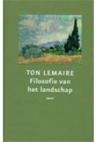 Filosofie van het landschap | Ton Lemaire | 9789026323607 | NAi Boekverkopers