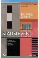 STADSLEVEN. Een visie op de metropool van de toekomst | Richard Sennett, Maarten van der Werf | 9789029093064 | Meulenhoff
