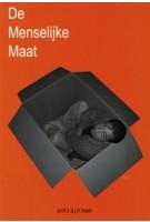 De menselijke maat. Een studie over de relatie tussen gebruiksmaten en menselijke afmetingen, bewegingen en handelingen | A.J.H. Haak | 9789040725678