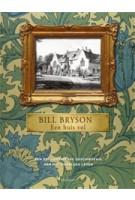 Een huis vol. Een geillustreerde editie van het dagelijks leven | Bill Bryson | 9789045025254