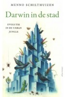 Darwin in de stad. evolutie in de urban jungle | Menno Schilthuizen | 9789045036267 | atlas contact