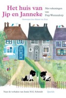 Het huis van Jip en Janneke. pop-up | Annie M.G. Schmidt, Fiep Westendorp | 9789045114859
