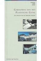 Gebouwen van het Plastisch Getal. Een Lexicon van de 'Bossche School' | Hilde de Haan, Ids Haagsma | 9789051050424 | Architext