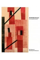 H.N. Werkman. Het complete oeuvre | Dieuwertje Dekkers, Anneke de Vries, Jikke van der Spek | 9789056620042