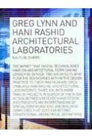 Architectural Laboratories. Greg Lynn and Hani Rashid | Max Hollein, Greg Lynn, Hani Rashid, Mark C. Taylor, Peter Weibel | 9789056622411
