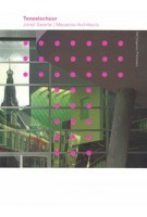 Toneelschuur. Joost Swarte | Mecanoo Architects | 9789056623210 | NAi