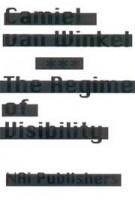 The Regime of Visibility | Camiel van Winkel | 9789056624255