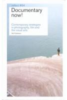 Documentary now! Contemporary strategies in photography, film and the visual arts - reflect 04 | Frits Gierstberg, Maartje van den Heuvel, Hans Scholten, Martijn Verhoeven | 9789056624552