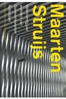 Maarten Struijs. Vijfentwintig jaar architect van Gemeentewerken Rotterdam | Wijnand Galema, Ben Maandag, Maarten Struijs, Annet Tijhuis | 9789056624989
