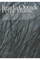 Inside Outside - Petra Blaisse | Petra Blaisse, Kayoko Ota | Irma Boom (design) | 9789056625047 | 9781580932585 | NAi