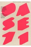 OASE 71. Stedelijke formatie en collectieve ruimten