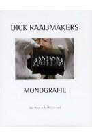Dick Raaijmakers. Monografie | Arjen Mulder, Joke Brouwer | 9789056625993