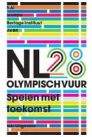 NL28 Olympisch vuur. Spelen met toekomst | Winy Maas, Marc Joubert, Tihamér Salij, Ole Bouman | 9789056626228