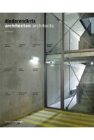 diederendirrix. architecten | Hans Ibelings, Madeleine Maaskant, Jos Bosman, Giampiero Sanguigni | 9789056626624